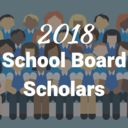 Congratulations 2018 School Board Scholars!